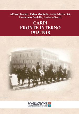 Copertina - Carpi Fronte Interno 1915 - 1918