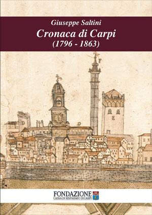 Cronaca di Carpi (1796 - 1863) - copertina del libro di Fondazione Cassa di Risparmio di Carpi