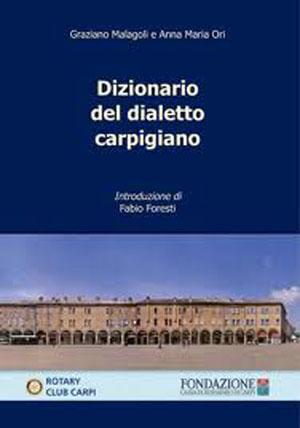 Dizionario del dialetto carpigiano - copertina del libro di Fondazione Cassa di Risparmio di Carpi