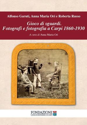 Gioco di sguardi - copertina del libro di Fondazione Cassa di Risparmio di Carpi
