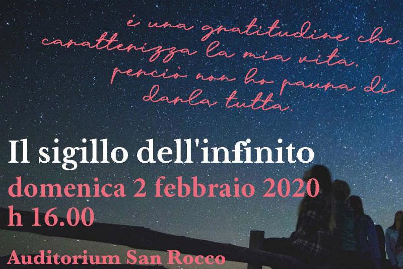 Il sigillo dell'infinito Domenica 2 febbraio 20202 – ore 16.00 Percorso poetico e musicale dedicato al dr. Enzo Piccinini
