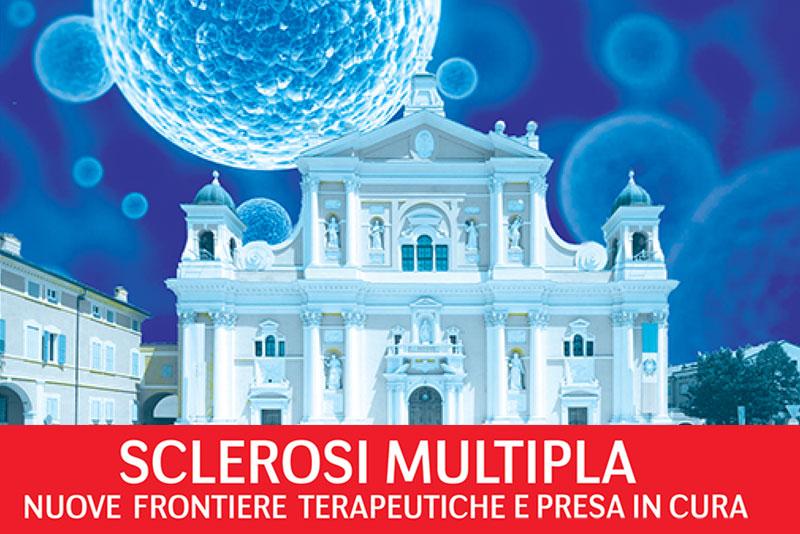Sclerosi Multipla - Nuove frontiere terapeutiche e presa in cura
