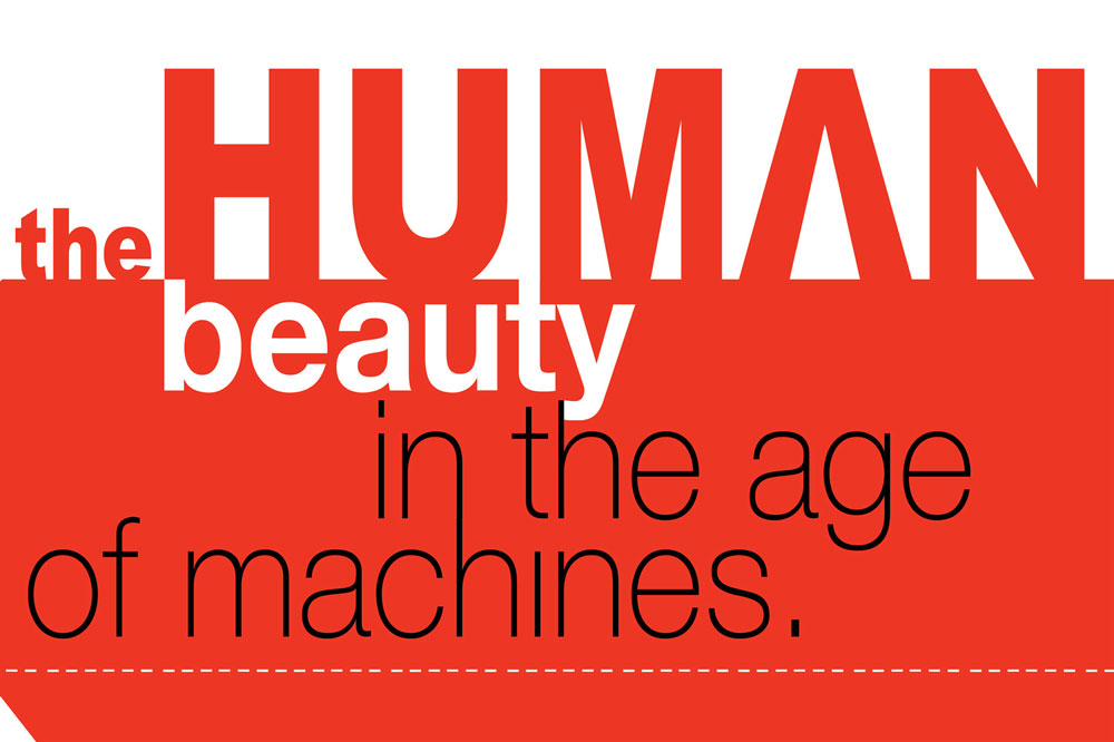 The human beauty in the age of machines
